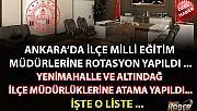 Ankara'da İlçe Milli Eğitim Müdürlerine Rotasyon
